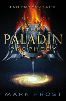 The Paladin Prophecy : Book One, Paperback Book
