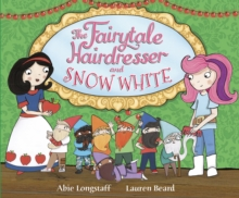 The Fairytale Hairdresser and Snow White, Paperback Book