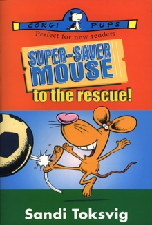 Super-saver Mouse to the Rescue, Paperback Book