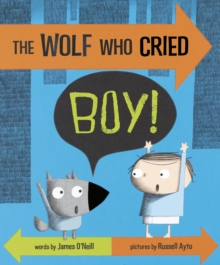 The Wolf Who Cried Boy!, Paperback Book