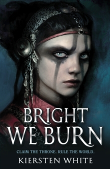 Bright We Burn, Paperback Book