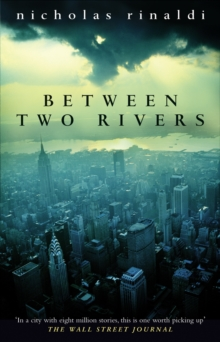 Between Two Rivers, Paperback Book