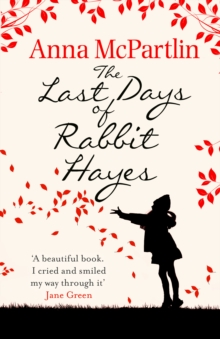 The Last Days of Rabbit Hayes, Paperback Book