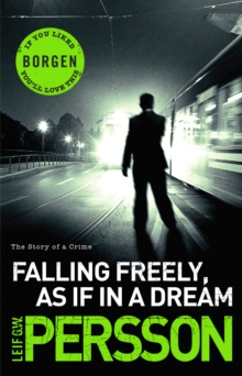 Falling Freely, as If in a Dream : (The Story of a Crime 3), Paperback Book