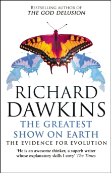 The Greatest Show on Earth : The Evidence for Evolution, Paperback Book