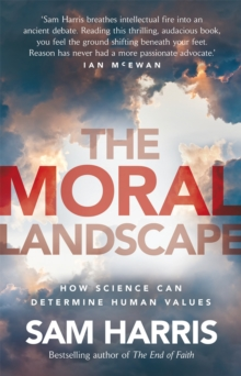The Moral Landscape, Paperback / softback Book