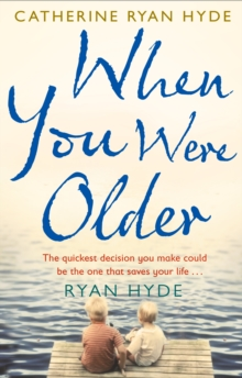 When You Were Older, Paperback Book