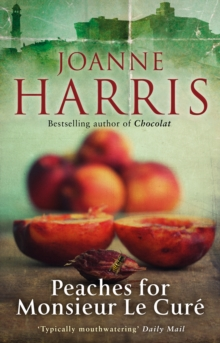 Peaches for Monsieur le Cure (Chocolat 3), Paperback Book
