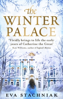 The Winter Palace (A novel of the young Catherine the Great), Paperback Book