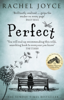 Perfect : From the bestselling author of The Unlikely Pilgrimage of Harold Fry