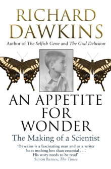 An Appetite for Wonder: The Making of a Scientist, Paperback Book