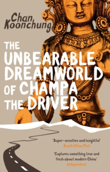 The Unbearable Dreamworld of Champa the Driver, Paperback Book