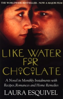 Like Water For Chocolate, Paperback / softback Book