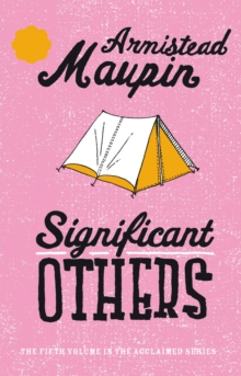 Significant Others : Tales of the City 5, Paperback Book