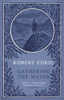 Gathering the Water, Paperback Book