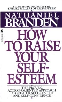 How to Raise Your Self-esteem, Paperback Book