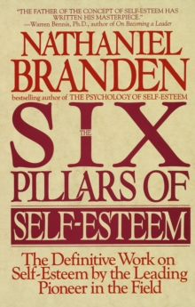 Six Pillars Of Self-Esteem, Paperback Book
