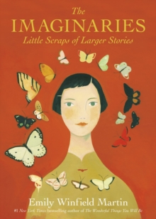 The Imaginaries : Little Scraps of Larger Stories, Hardback Book