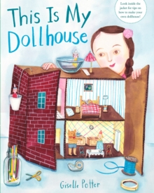 This Is My Dollhouse, Hardback Book