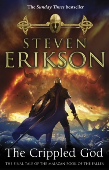 The Crippled God : The Malazan Book of the Fallen 10, Paperback Book