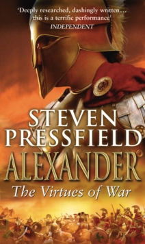Alexander: The Virtues Of War, Paperback Book