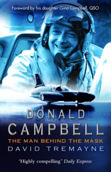 Donald Campbell : The Man Behind The Mask, Paperback Book