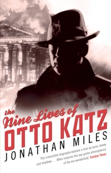 The Nine Lives of Otto Katz, Paperback Book