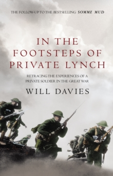 In the Footsteps of Private Lynch, Paperback Book