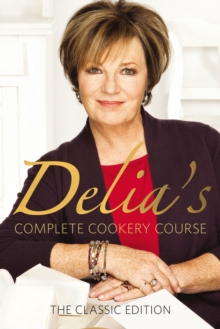 Delia's Complete Cookery Course, Paperback / softback Book