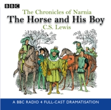 The Chronicles of Narnia: The Horse and His Boy, CD-Audio Book