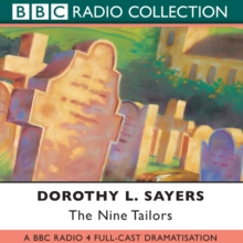 The Nine Tailors : BBC Radio 4 Full-cast Dramatisation, CD-Audio Book