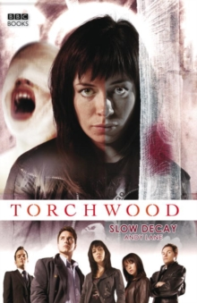 Torchwood: Slow Decay, Hardback Book