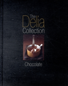 The Delia Collection: Chocolate, Hardback Book