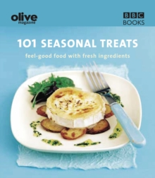 Olive: 101 Seasonal Treats, Paperback Book