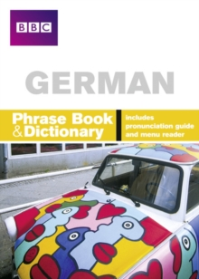 BBC German Phrasebook & Dictionary, Paperback Book