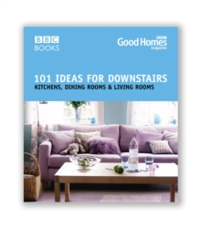 Good Homes 101 Ideas For Downstairs, Paperback Book