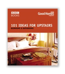 Good Homes 101 Ideas For Upstairs, Paperback Book