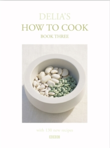 Delia's How To Cook: Book Three