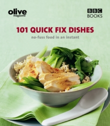Olive: 101 Quick-Fix Dishes, Paperback Book