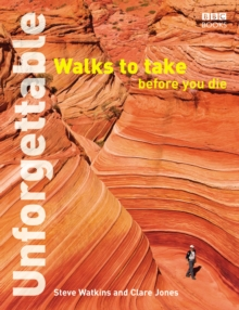 Unforgettable Walks To Take Before You Die, Paperback Book