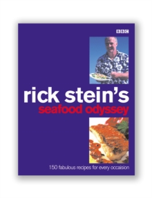 Rick Stein's Seafood Odyssey, Paperback Book
