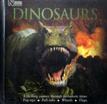 Dinosaurs : A Thrilling Journey Through Prehistoric Times, Novelty book Book