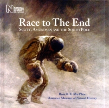 Race to the End : Scott, Amundsen and the South Pole, Hardback Book