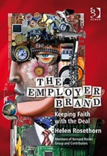 The Employer Brand : Keeping Faith with the Deal, Hardback Book