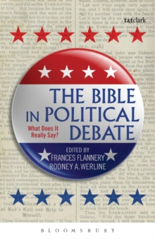 The Bible in Political Debate : What Does it Really Say?, Paperback / softback Book