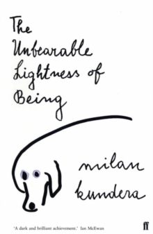 The Unbearable Lightness of Being, Paperback Book