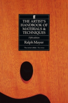 The Artist's Handbook of Materials and Techniques, Paperback Book