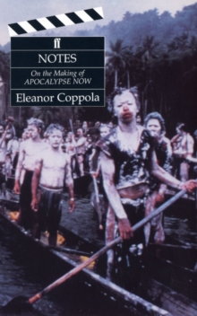 Notes: The Making of Apocalypse Now, Paperback Book