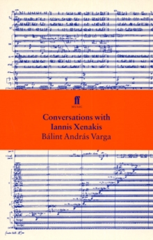 Conversations with Iannis Xenakis, Paperback Book