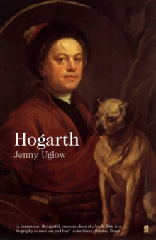 William Hogarth: a Life and a World, Paperback Book
